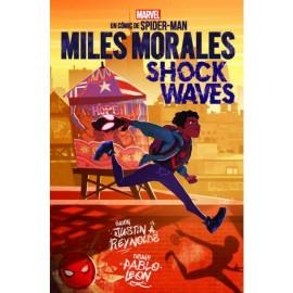 MARVEL SCHOLASTIC. MILES MORALES SHOCK WAVES