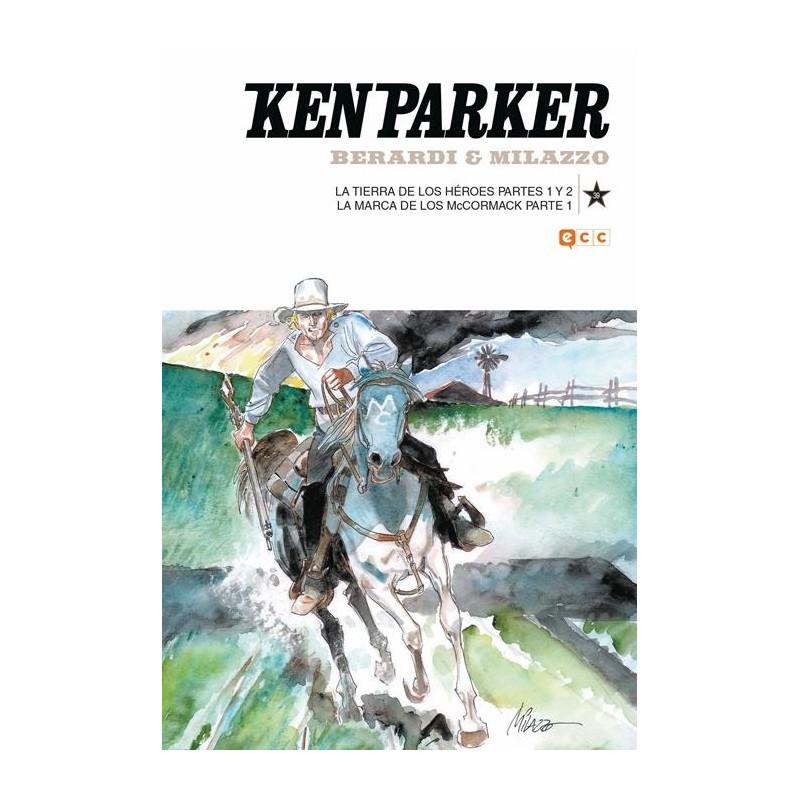 KEN PARKER Nº 39: LA TIERRA DE LOS HÉROES PARTES 1 Y 2 / LA MARCA DE LOS MCCORMACK PARTE 1
