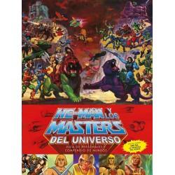 HE-MAN Y LOS MASTERS DEL UNIVERSO: GUÍA DE PERSONAJES Y SU MUNDO