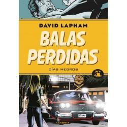 BALAS PERDIDAS VOL. 04: DÍAS NEGROS