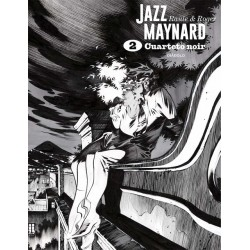 JAZZ MAYNARD VOL. 02: CUARTETO NOIR (INTEGRAL B/N)