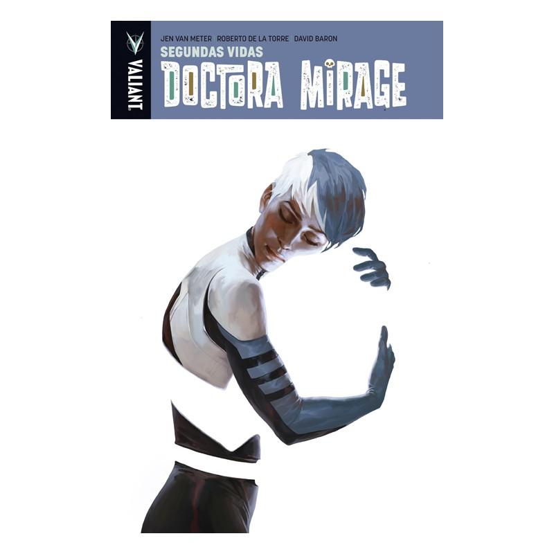 DOCTORA MIRAGE Nº 02: SEGUNDAS VIDAS