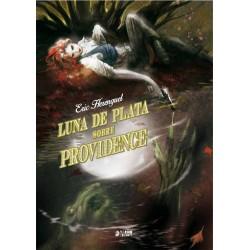 LUNA DE PLATA SOBRE PROVIDENCE: INTEGRAL