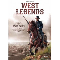 WEST LEGENDS VOL. 01 WYATT EARP'S LAST HUNT
