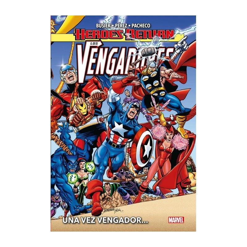 LOS VENGADORES VOL. 01 UNA VEZ VENGADOR (HEROES RETURN)