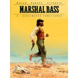 MARSHAL BASS VOL. 02: ASESINATOS FAMILIARES