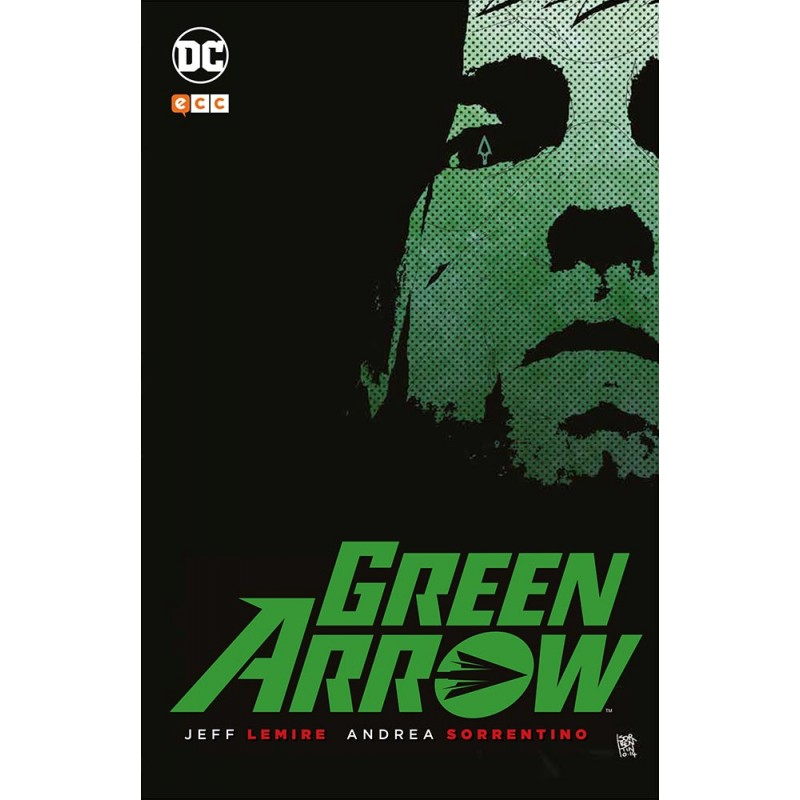 GREEN ARROW: DE JEFF LEMIRE Y ANDREA SORRENTINO