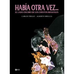 HABÍA OTRA VEZ... EL LADO OSCURO DE LOS CUENTOS INFANTILES