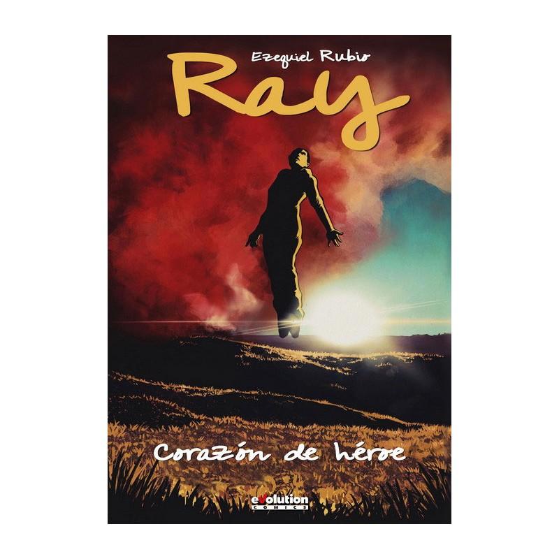 RAY. CORAZÓN DE HÉROE