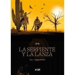 LA SERPIENTE Y LA LANZA ACTO 01: SOMBRA-MONTAÑA