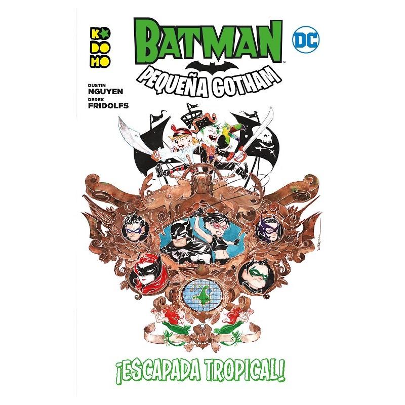 BATMAN: PEQUEÑA GOTHAM ¡ESCAPADA TROPICAL!