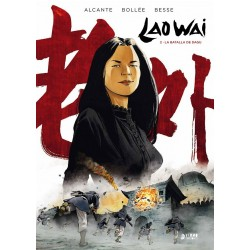 LAO WAI VOL. 02: LA BATALLA DE DAGU