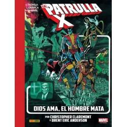 MARVEL GRAPHIC NOVELS: LA PATRULLA-X DIOS AMA,...