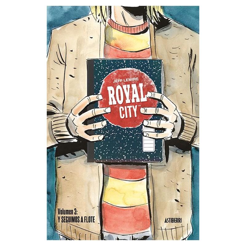 ROYAL CITY VOL. 03: Y SEGUIMOS A FLOTE
