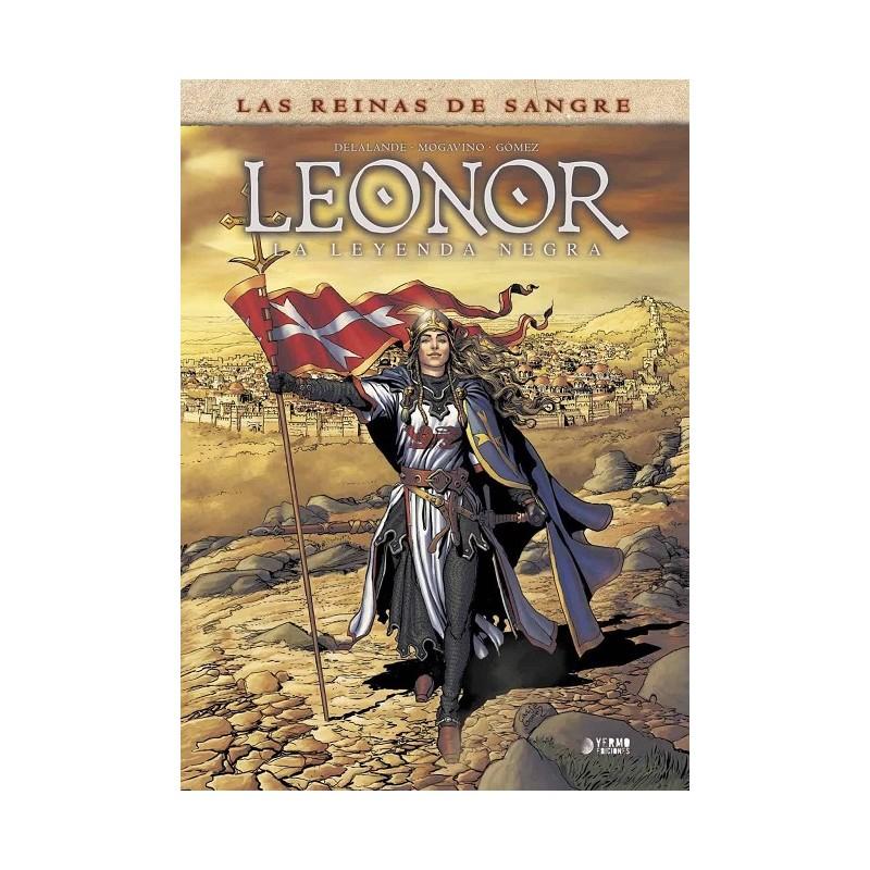 LEONOR LA LEYENDA NEGRA VOL.01: LAS REINAS DE SANGRE