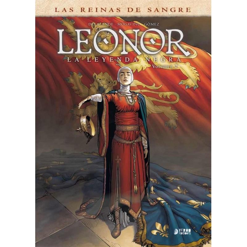 LEONOR LA LEYENDA NEGRA VOL.02: LAS REINAS DE SANGRE