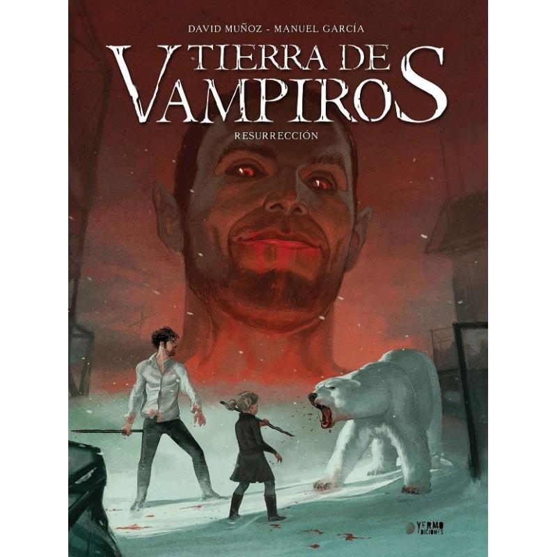 TIERRA DE VAMPIROS VOL. 03: RESURRECCION