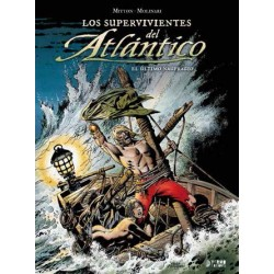 LOS SUPERVIVIENTES DEL ATLANTICO VOL. 03: EL ÚLTIMO NAUFRAGIO