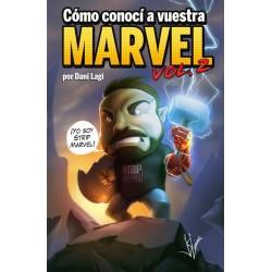 CÓMO CONOCÍ A VUESTRA MARVEL VOL. 2