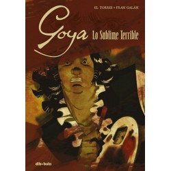 GOYA, LO SUBLIME TERRIBLE