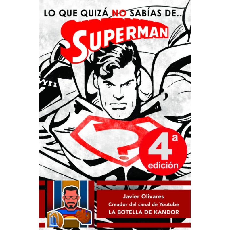 LO QUE QUIZA NO SABIAS DE... SUPERMAN