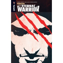 LA IRA DE ETERNAL WARRIOR VOL.1