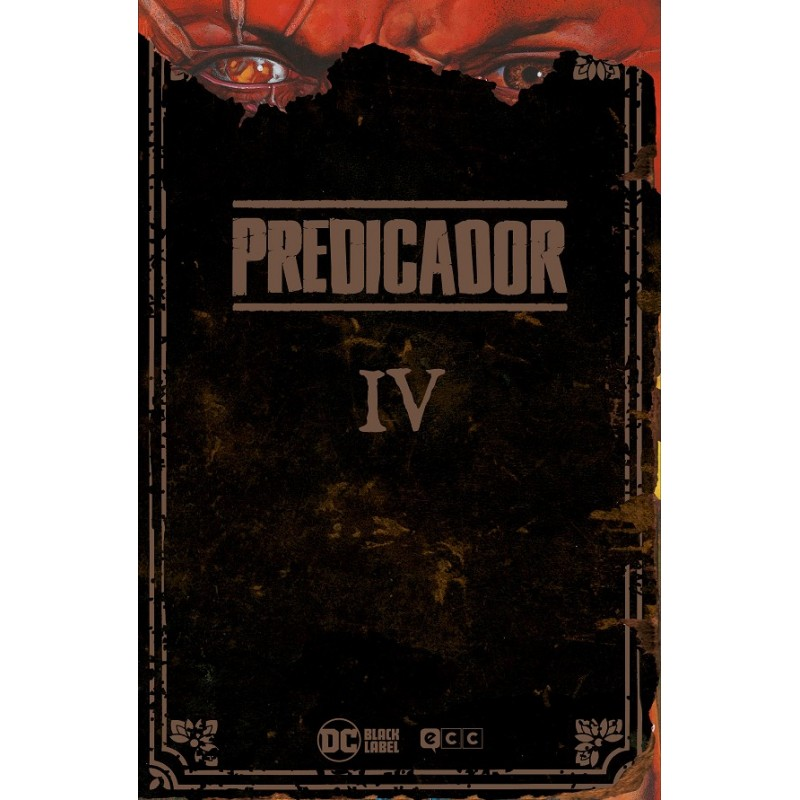 PREDICADOR EDICIÓN DELUXE LIBRO CUATRO (DE 6) (BLACK LABEL)