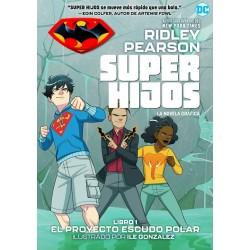 SUPER HIJOS VOL. 01: EL PROYECTO ESCUDO POLAR