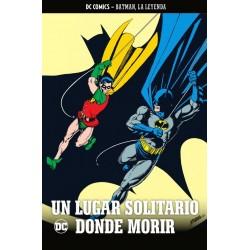 BATMAN LA LEYENDA Nº 40: UN LUGAR SOLITARIO PARA MORIR