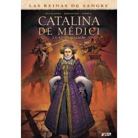 CATALINA DE MEDICI: LA REINA MALDITA