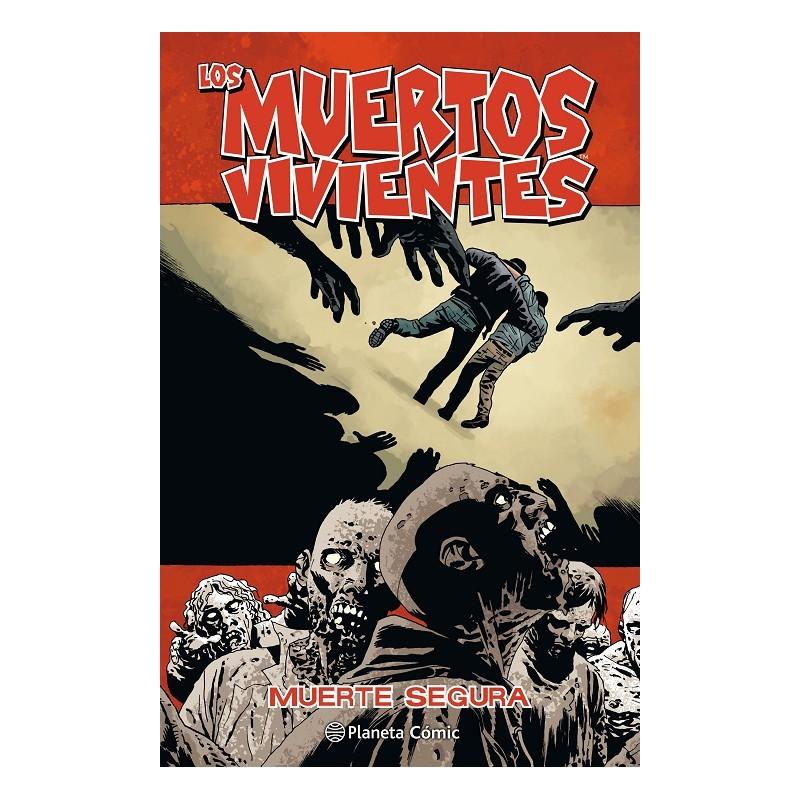 LOS MUERTOS VIVIENTES Nº 28: MUERTE SEGURA