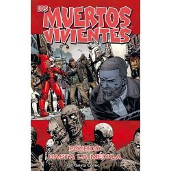 LOS MUERTOS VIVIENTES Nº 31: PODRIDO HASTA LA...