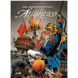 LOS SUPERVIVIENTES DEL ATLANTICO VOL. 02: LA...
