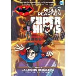 SUPER HIJOS VOL. 02: LA MISIÓN DEDALERA