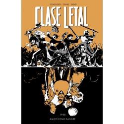 CLASE LETAL 7: AMOR COMO SANGRE