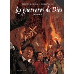 LOS GUERREROS DE DIOS VOL. 01 (INTEGRAL)