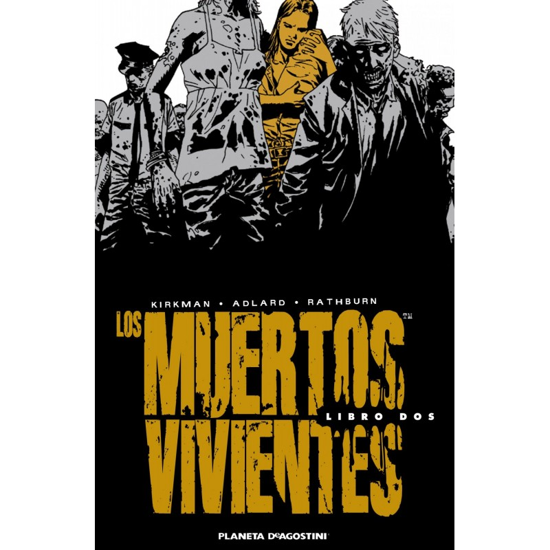LOS MUERTOS VIVIENTES INTEGRAL VOL. 02 (WALKING DEAD)