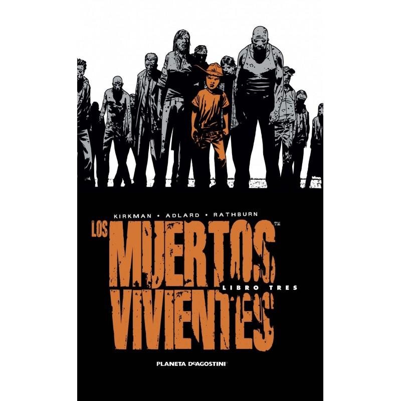 LOS MUERTOS VIVIENTES INTEGRAL VOL. 03 (WALKING DEAD)