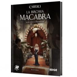 LA BROMA MACABRA (LA LLAMADA DE CTHULHU 7 ED.)