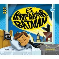 ES HORA DE DORMIR BATMAN