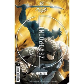 BATMAN / FORTNITE: PUNTO CERO Nº 03 (DE 06)