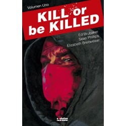 KILL OR BE KILLED VOL.1