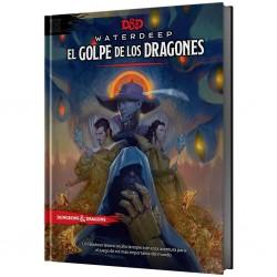 WATERDEEP EL GOLPE DE LOS DRAGONES (DUNGEONS & DRAGONS 5ª EDICIÓN)