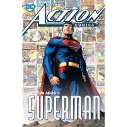 ACTION COMICS: 80 AÑOS DE SUPERMAN