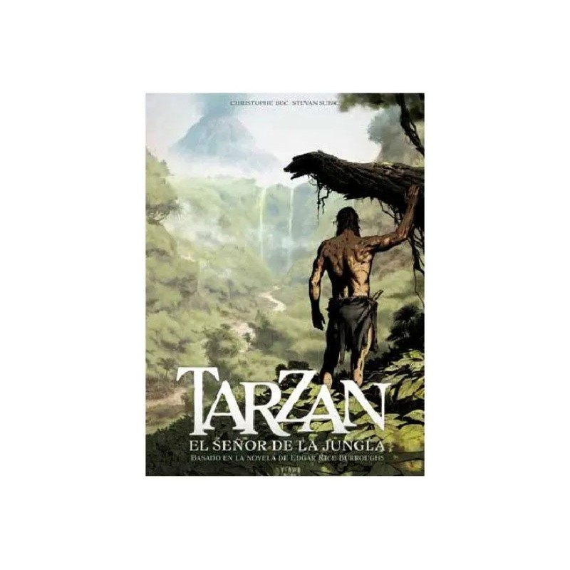 TARZAN VOL. 01 EL SEÑOR DE LA JUNGLA