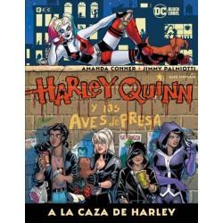 HARLEY QUINN Y LAS AVES DE PRESA, A LA CAZA DE...