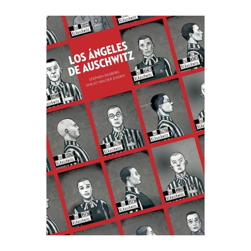 LOS ANGELES DE AUSCHWITZ