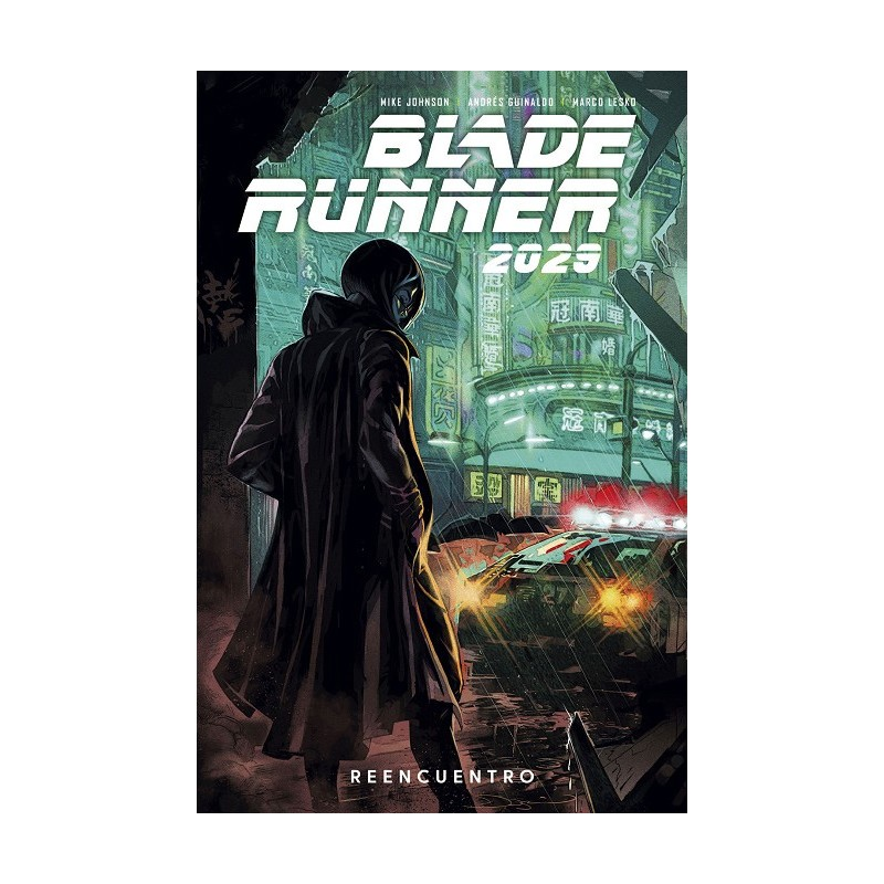 BLADE RUNNER 2029 VOL. 01: REENCUENTRO