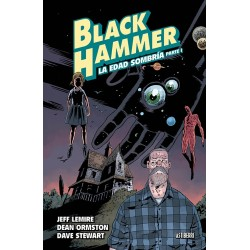 BLACK HAMMER VOL. 03: LA EDAD SOMBRIA PARTE 1