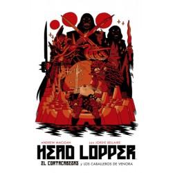 HEAD LOPPER VOL. 03: EL CORTACABEZAS Y LOS CABALLEROS DE VENORA